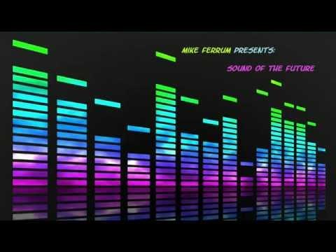 Mike Ferrum - Feel The Sunrise (1/2)