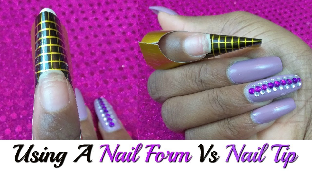 Nail Forms For Beginners Form Vs Tip