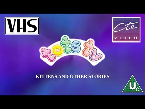 opening to tots tv kittens and other stories uk vhs 1995 youtube. Black Bedroom Furniture Sets. Home Design Ideas