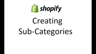 SHOPIFY - How to Create Sub Category drop down menu
