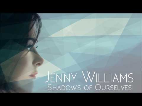 Shadows of Ourselves - Jenny Williams