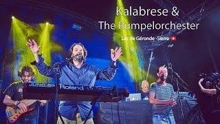 Kalabrese & The Rumpelorchester - Festival Week-end au bord de l