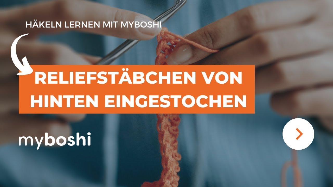myboshi - Relief-Stäbchen häkeln von hinten eingestochen - YouTube