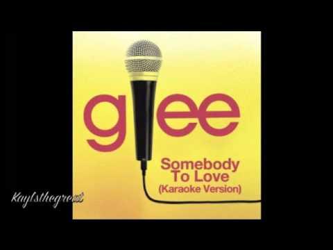 Somebody to love (Karaoke+Lyrics) (Glee Cast)