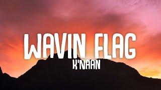 K'Naan - Wavin Flag (Lyrics)☁️ | Give me freedom,Give me reasonTake me higher [TikTok Song]