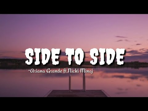 Ariana grande - side to side ||lyrics
