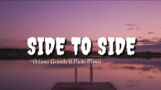 Download lagu Ariana grande - side to side ||lyrics