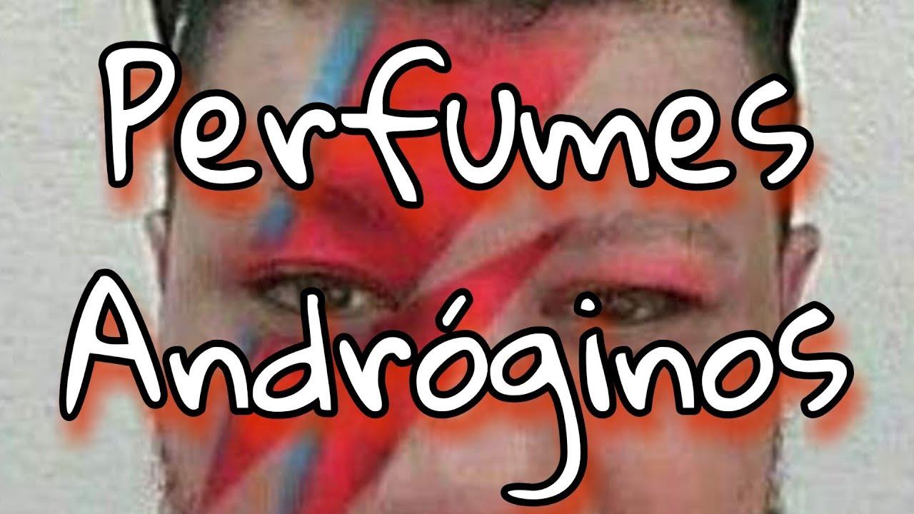 Perfumes Andróginos