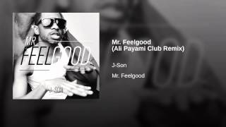 Mr. Feelgood (Ali Payami Club Remix)