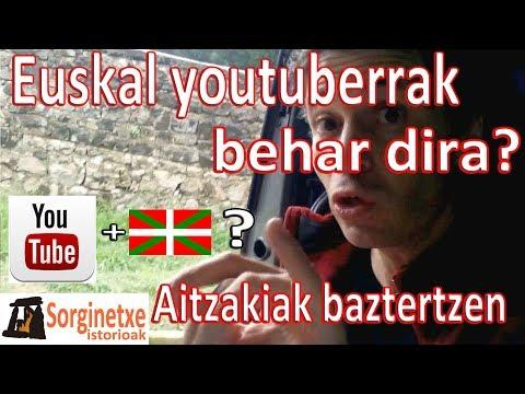 Euskal youtuberrak behar dira? Aitzakiak baztertzen - Fernando Morillo Grande (Sorginetxe istorioak)