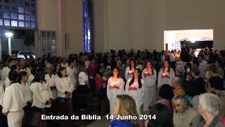 Festa Santa Juliana [ Entrada da Bíblia, 14 Junho 2014 ]