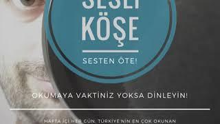 Sesli Köşe 20 Ocak 2019 Pazar - Levent Gültekin: ''Bu furyada en çok dikkat çekenler...''