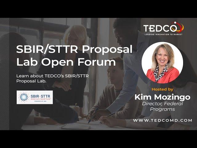 TEDCO's SBIR/STTR Proposal Lab Open Forum