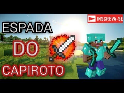 ESPADA DO CAPIROTO MINECRAFT [MCPE]