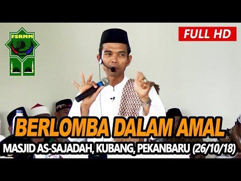 Ceramah Terbaru Ustadz Abdul Somad Lc, MA - Masjid As Sajadah, Kubang Raya