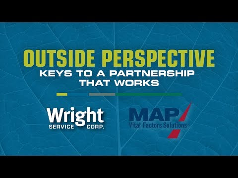 An Outside Perspective - Wright Service Corp. And MAP Consulting