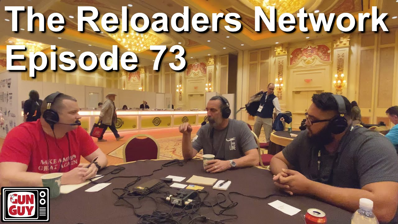 Checking out The Reloaders Network - A SHOT Show interview - EP73