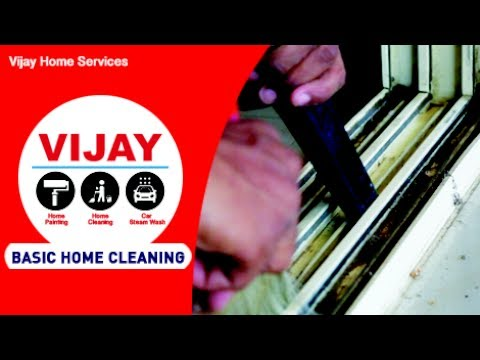 Basic Home Cleaning Service - Vijay Home Services