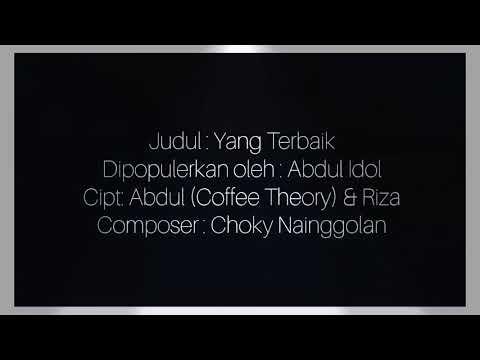 ABDUL - YANG TERBAIK (Lirik, Karoke dan Chord) - Indonesian Idol 2018