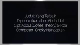 Video ABDUL - YANG TERBAIK (Lirik, Karoke dan Chord) - Indonesian Idol 2018 download MP3, 3GP, MP4, WEBM, AVI, FLV Juli 2018