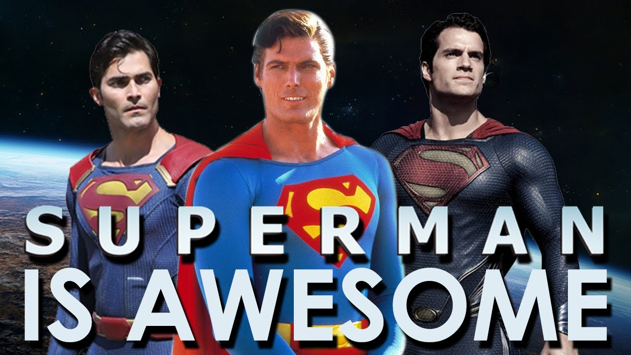 Why SUPERMAN is AWESOME