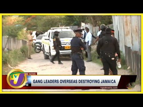 Gang Leaders Overseas Destroying Jamaica | TVJ News - July 22 2021
