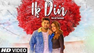 New Punjabi Songs 2019   Ik Din (Full Song) Rajat Sahani   Akshay Upadhayay   Latest Punjabi Songs