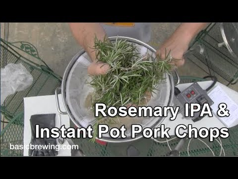 Rosemary IPA and Instant Pot Pork Chops
