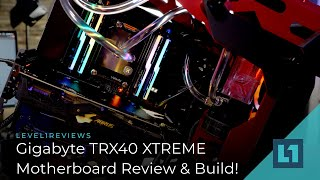 Gigabyte TRX40 AORUS XTREME Review & Build!