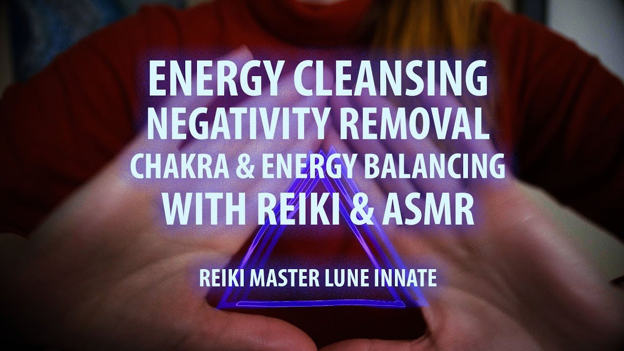 Energetic Cleansing and Balancing with Reiki A S M R  Over Dub