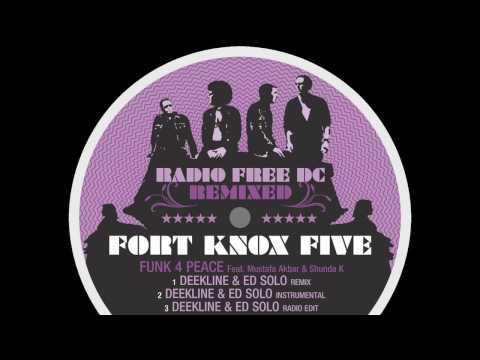 Fort Knox Five - Funk 4 Peace (Deekline & Ed Solo Remix)