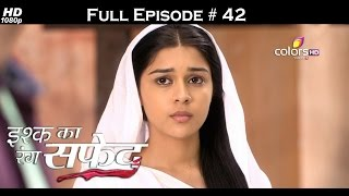 Ishq Ka Rang Safed - 26th September 2015 - इश्क का रंग सफ़ेद - Full Episode (HD)