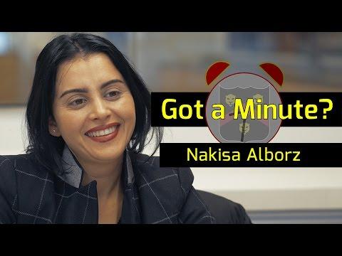 Got a Minute? Episode 10: Nakisa Alborz