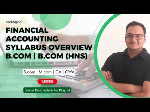 FINANCIAL ACCOUNTING SYLLABUS OVERVIEW B COM B COM(Hns)