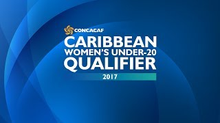 Official Draw: CONCACAF Caribbean Women's Under-20 Qualifier 2017