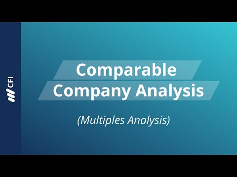 Comparable Company Analysis (Multiples Analysis)
