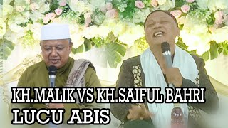 KH.Malik Sanusi VS KH.Saiful Bahri Terbaru Lucu Abis