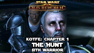 SWTOR: KotFE - Chapter 1: The Hunt - Sith Warrior