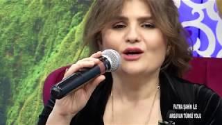 Fatma Şahin & Nilüfer Sarıtaş & Ahmet Can Kaya  Arguvan Türkü Yolu