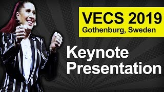 VECS 2019 Keynote Presentation - Gothenburg, Sweden