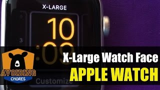 Apple Watch - Customize X-Large Watch Face
