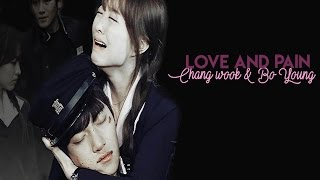 Chang Wook & Bo Young (Love and pain)