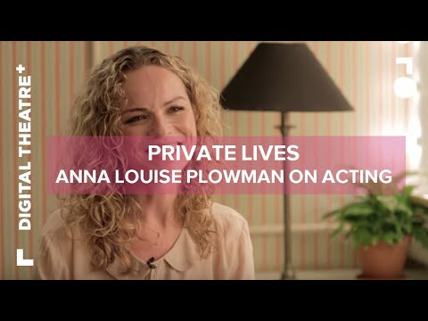 Anna Louise Plowman   Private Lives  Digital Theatre