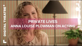 Anna Louise Plowman Interview - Private Lives | Digital Theatre+