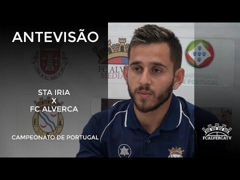Antevisão ao jogo Sta Iria - FC Alverca
