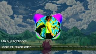 °Malay Nightcore° Zara Ali- Bulan Indah