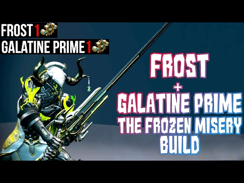 Warframe - Frost + Galatine Prime The Frozen Misery Build