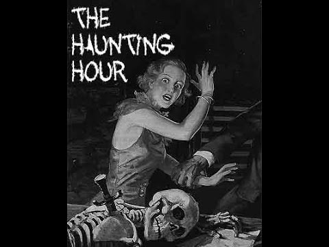 """The Haunting Hour - """"The Lonesome Corpse"""" Old Time Radio Mystery - Horror"""