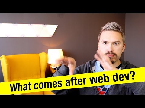 What comes after web development?
