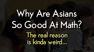 Why Are Asians So Good At Math?